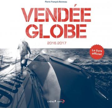 Actualites Decouvrez Le Livre Officiel Du Vendee Globe 2016 2017 Vendee Globe